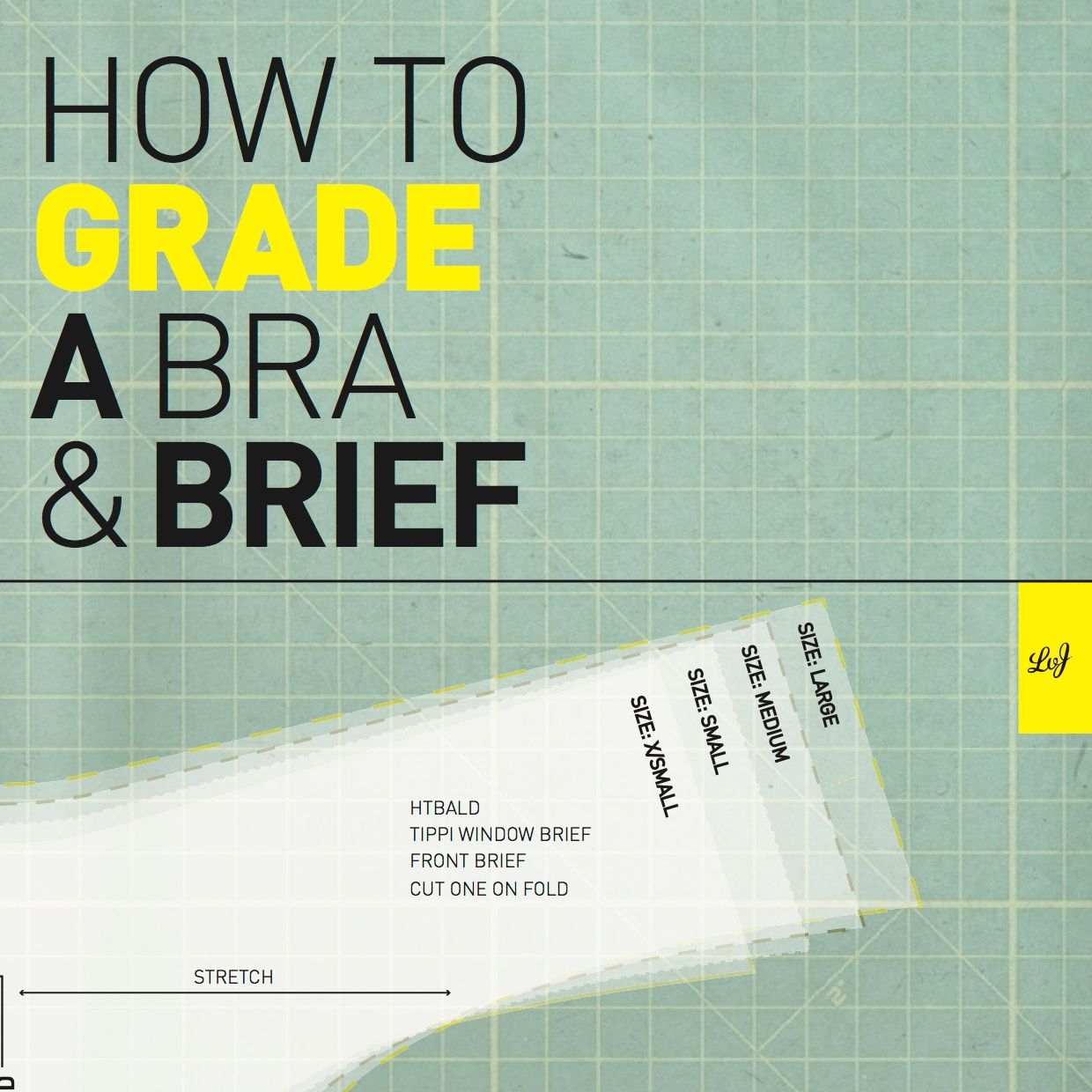 how to grade a bra and brief