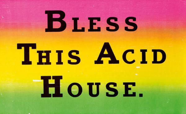 jeremy-deller-bless-this-acid-house-1344862837_b.jpg