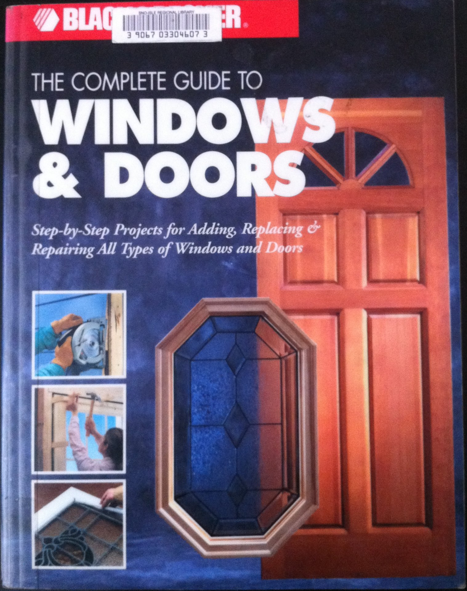 Black&Decker The Complete Guide to Windows & Doors   Black & Decker