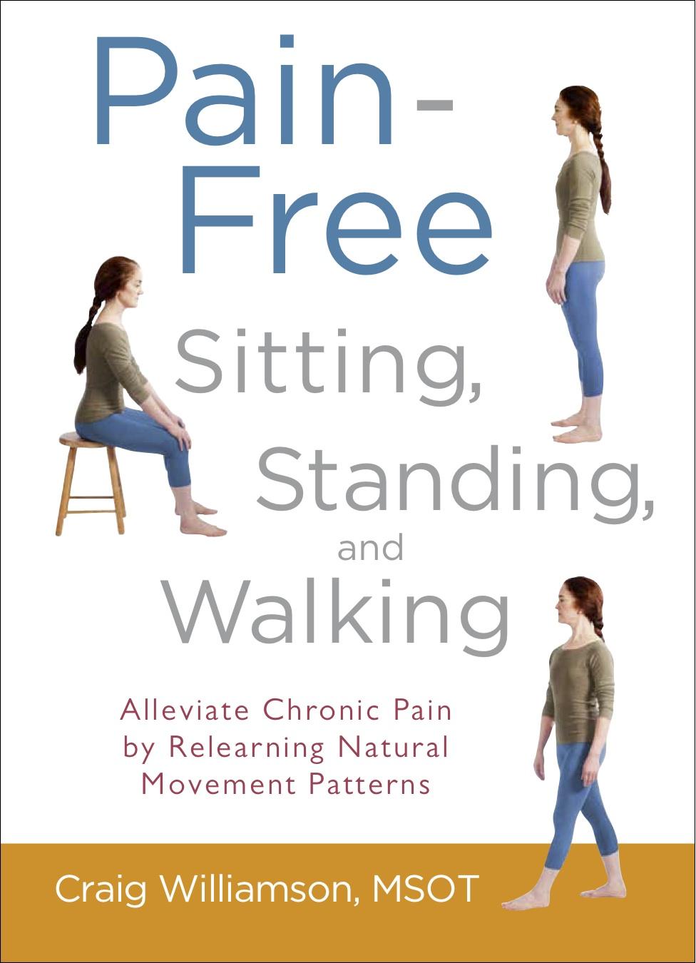 Pain-Free Sitting, Standing, & Walking comps 3.jpg