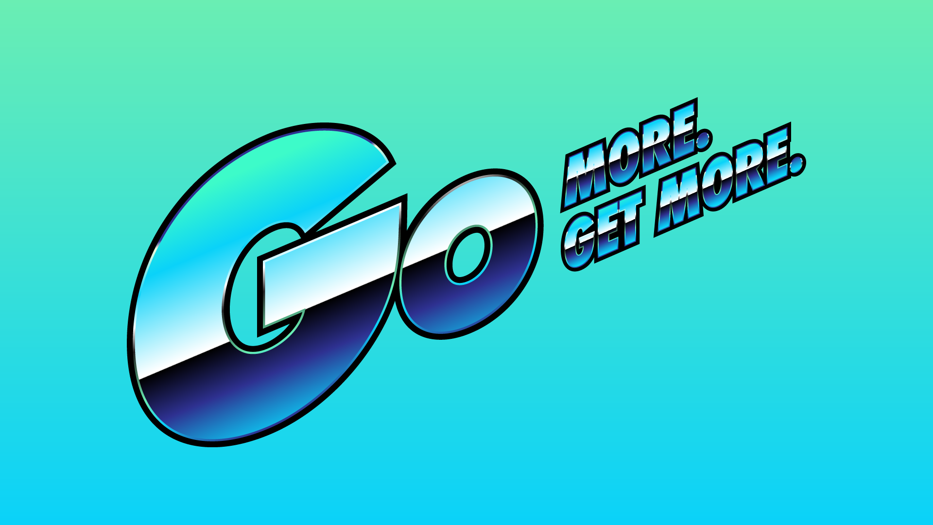 GO-MORE-GET-MORE.png