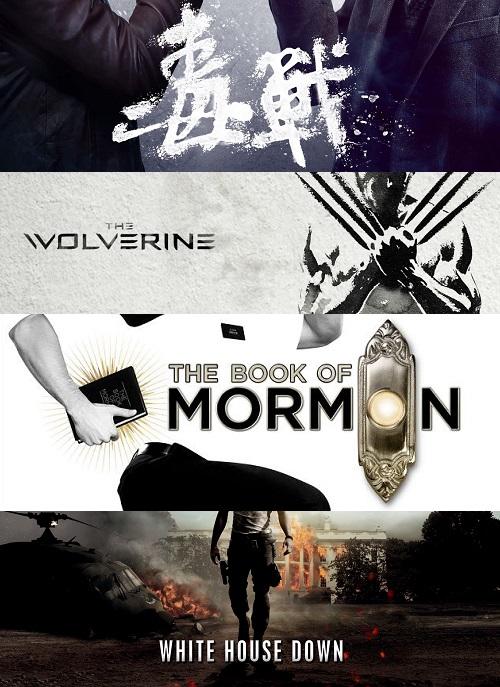 Drug War, Wolverine, The Book of Mormon och White House Down pratar vi om i huvudsak.