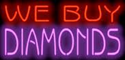 We buy Diamonds Neon