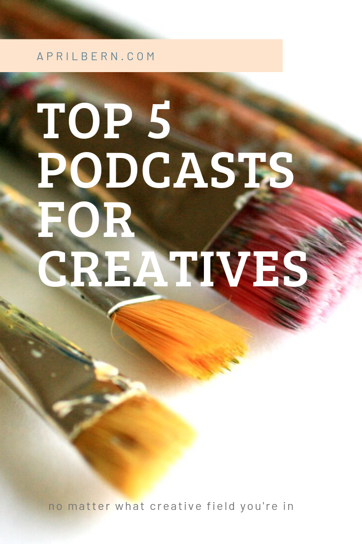 Top Five Podcasts for Creatives