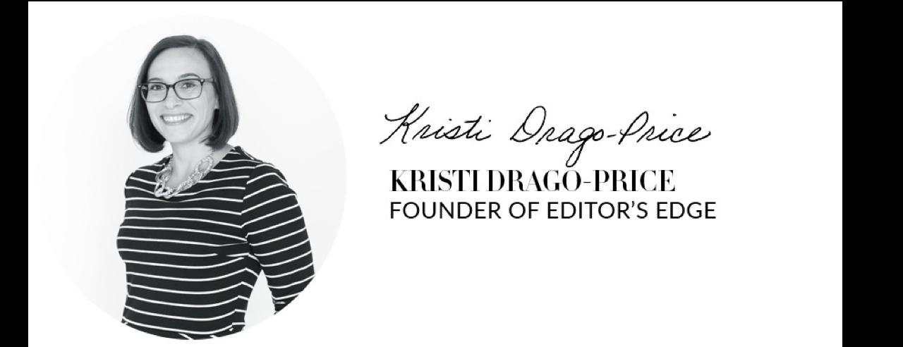 Kristi Drago-Price | Founder of Editor's Edge