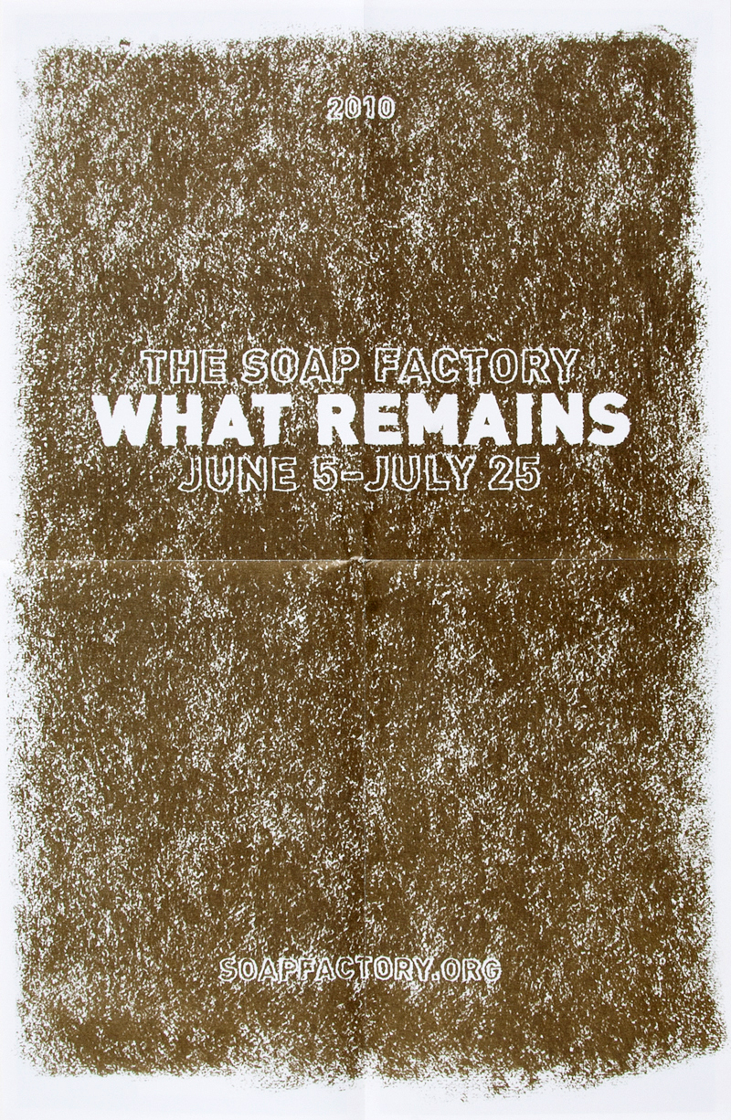 """What Remains"" exhibition mailer, 2010. Typography and art direction: The MVA Studio. Drawing: John Vogt."