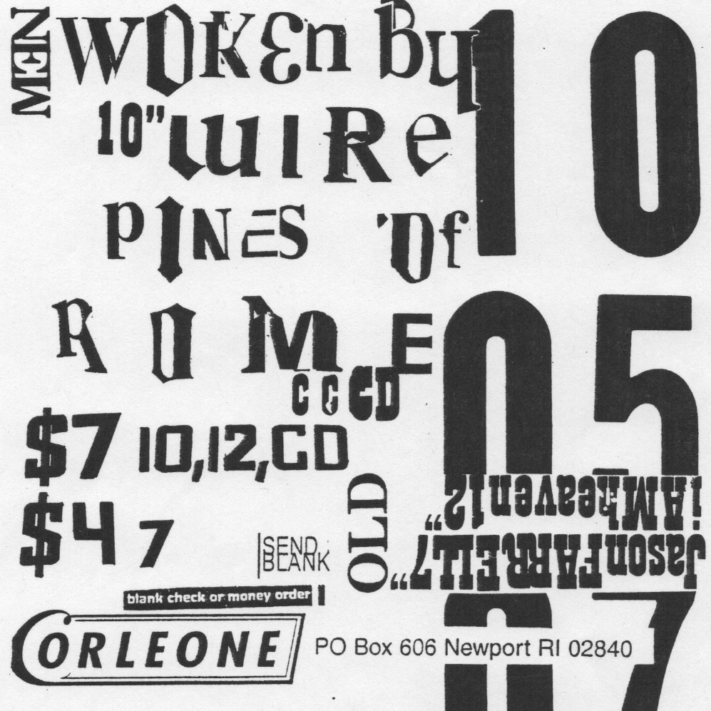 Corleone records ad designed by Joshua Hardisty in 1998 using rub-down lettering, photocopies and type drawn from photos of No Parking signs in Rhode Island.