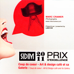 2011    SIDIM  > Prix d'Excellence  Coup de cœur - Art & Design