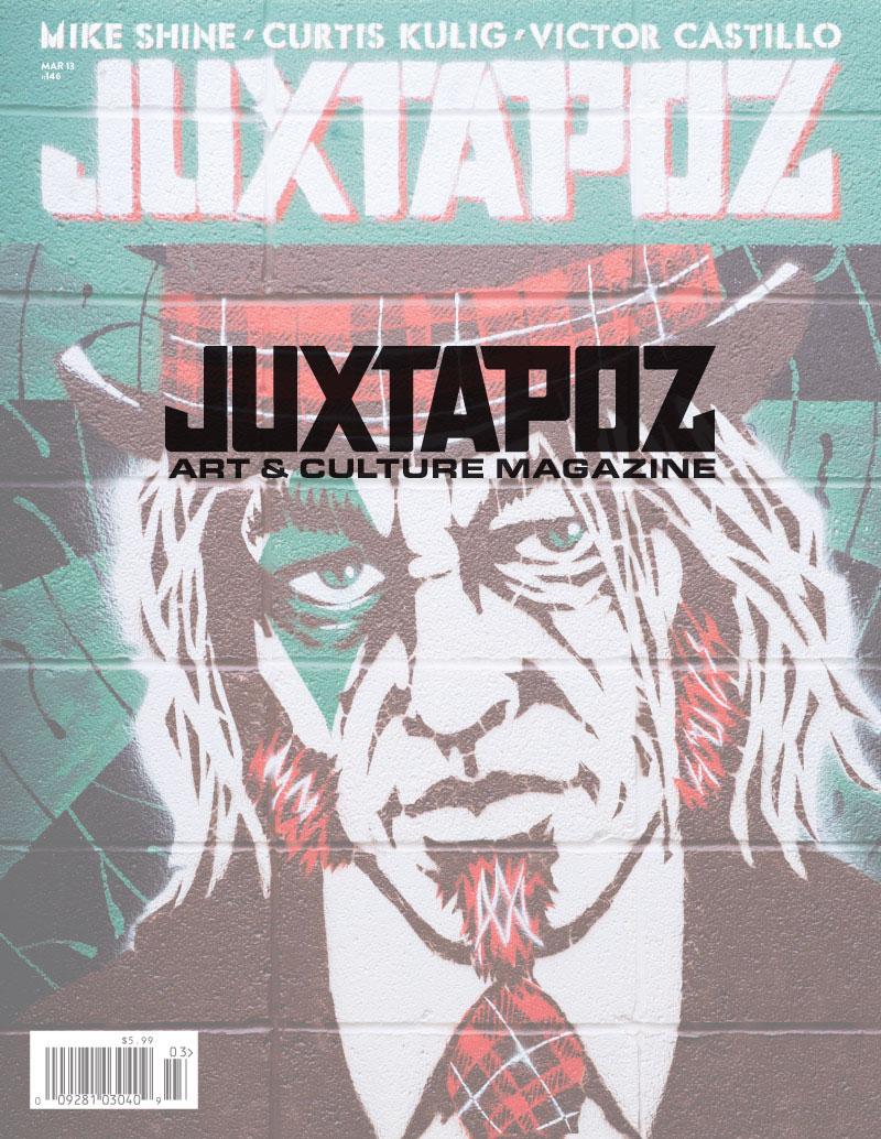 Juxtapoz Cover  March, 2013