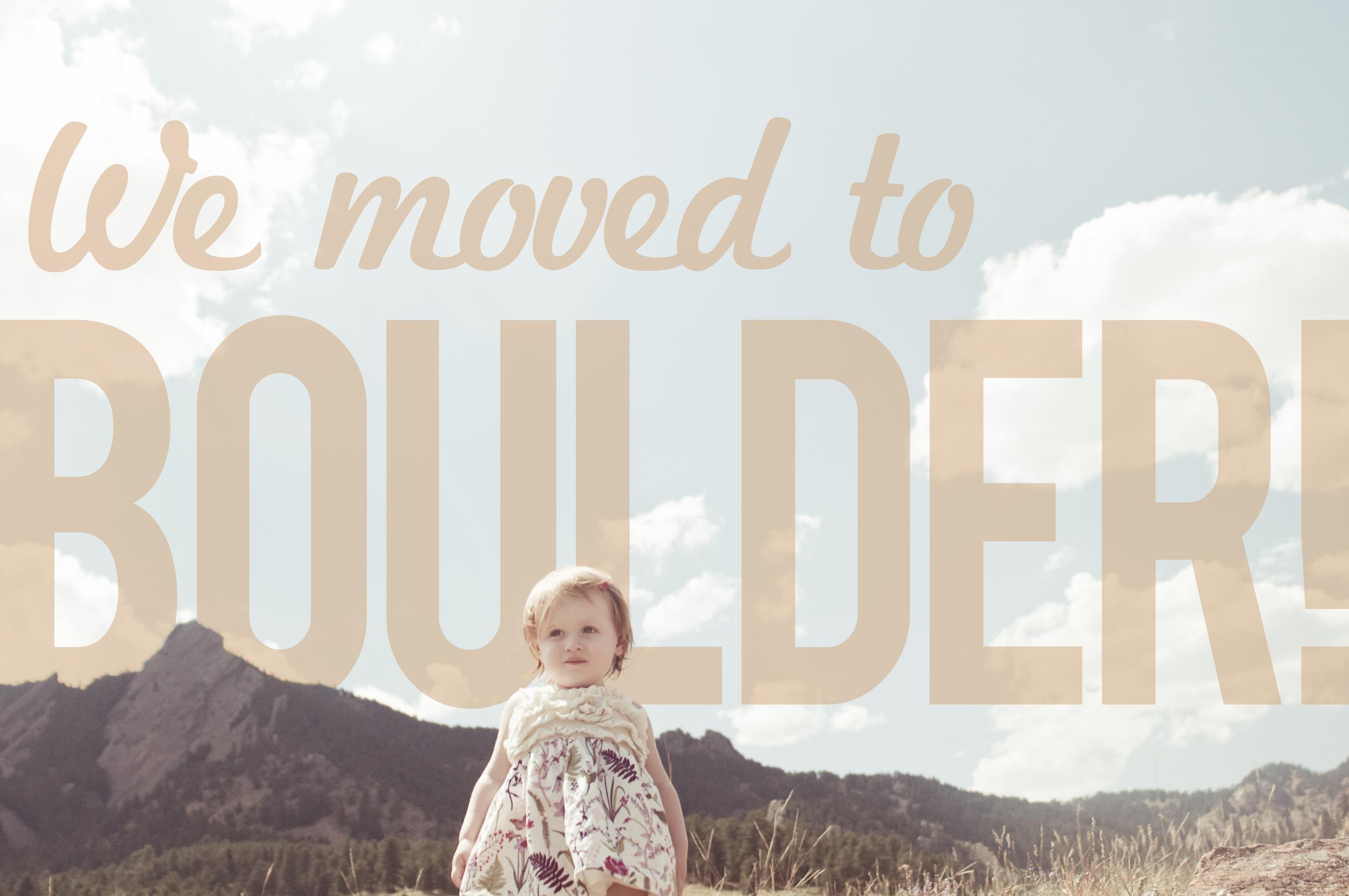 We Moved To Boulder!.jpg