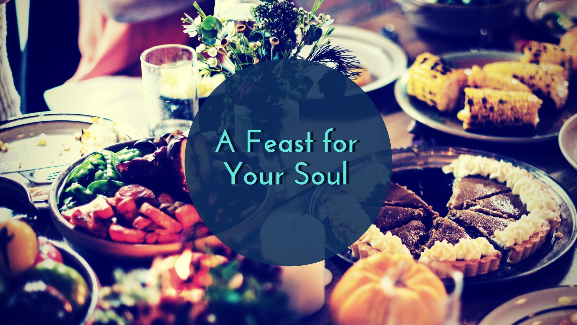 A Feast forYour Soul (1).jpg