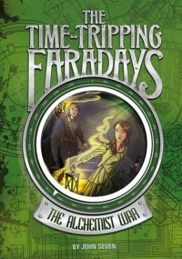 The Time-Tripping Faradays. The Alchemist War by John Seven book review. A middle age book about time-travel.