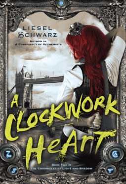 A Clockwork Heart by Liesel Schwarz