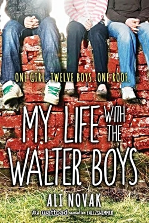 My Life With the Wlater Boys by Ali Noval
