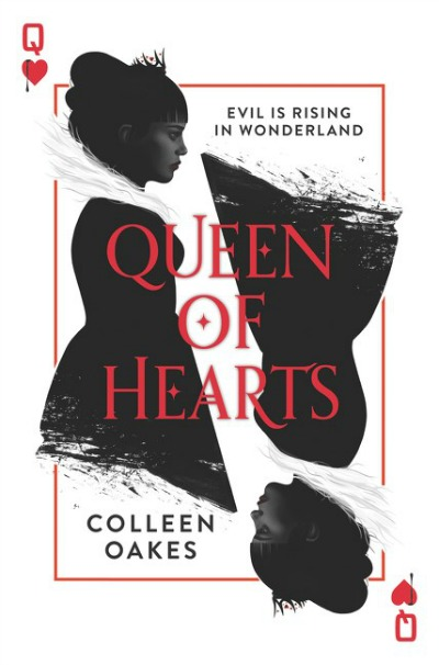 Queen of Hearts by Colleen Oakes