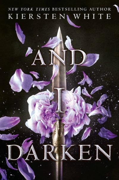 And I Darken by Kiersten White