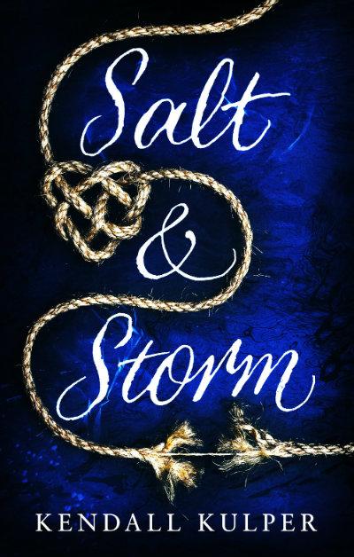 Salt & Storm by Kendall Kulper