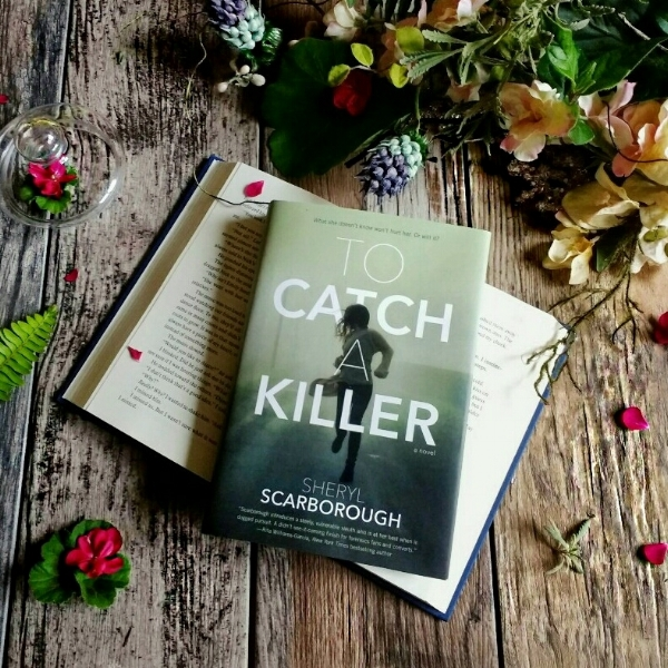 TO CATCH A KILLER by Sheryl Scarbough