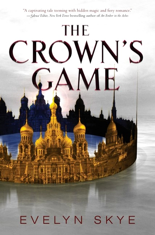 The Crown's Game by Evelyn Skye Book Cover
