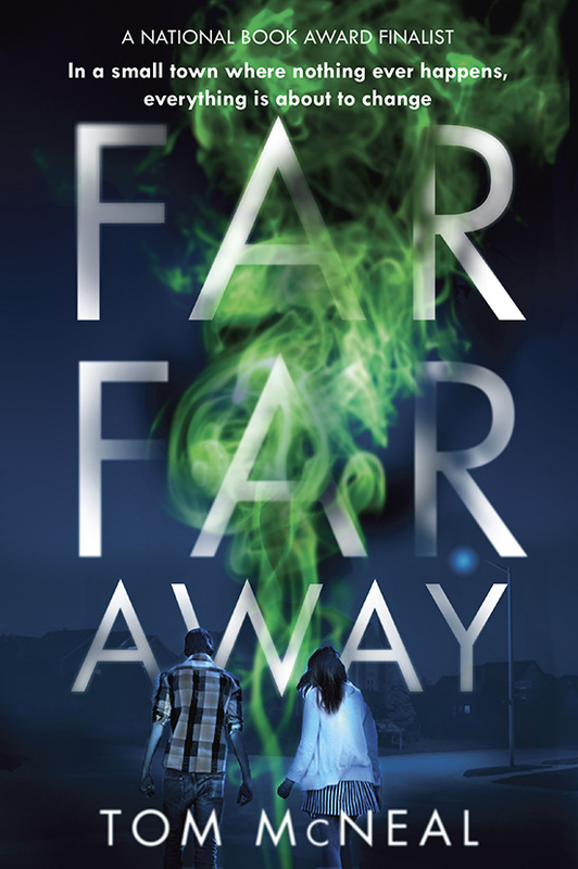 Far Far Away by Tom McNeal Book Cover