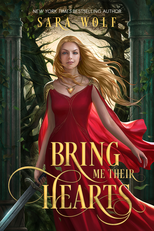Bring Me Their Hearts by Sara Wolf Book Cover