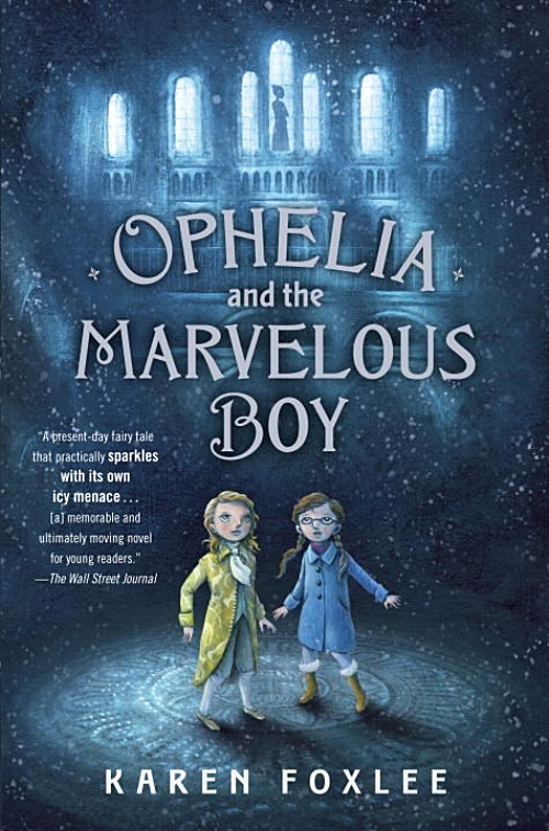 Ophelia and the Marvelous Boy by Karen Foxlee Book Cover
