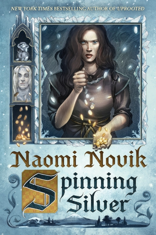 Spinning Silver by Naomi Novik Book Cover