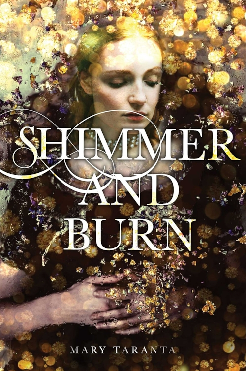 Shimmer and Burn by Mary Taranta Book Cover.