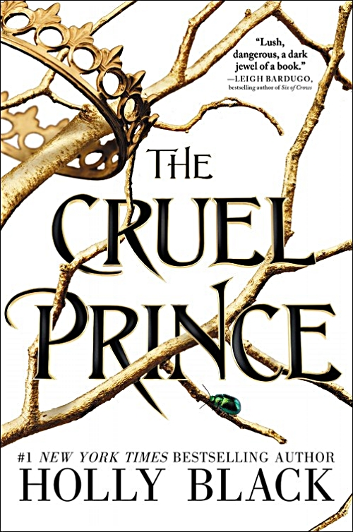 The Cruel Prince by Holly Black Book Cover