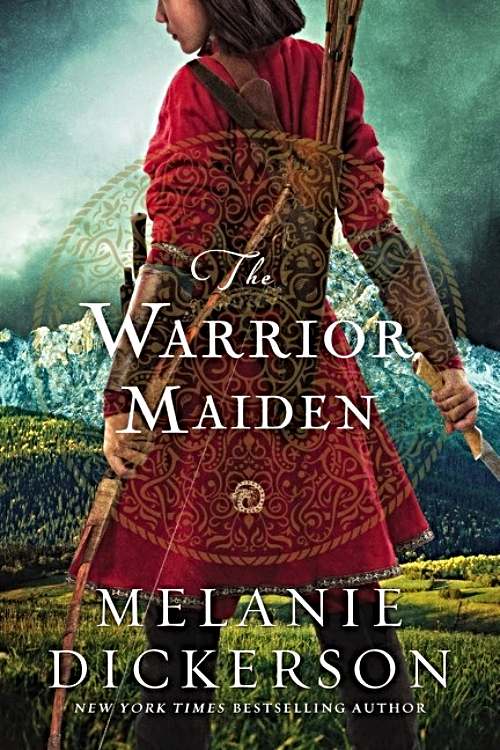 The Warrior Maiden by Melanie Dickerson Book Cover.jpg