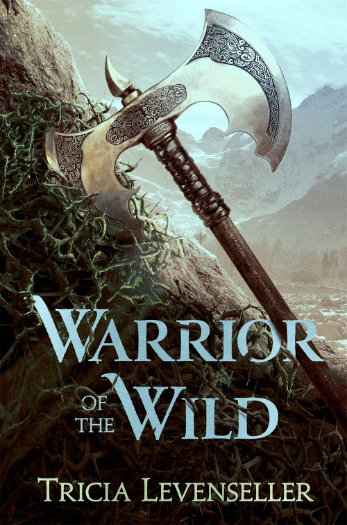 Warrior of the Wild by Tricia Levenseller Book Cover