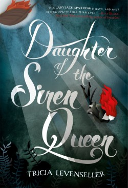 Daughter of the Siren Queen by Tricia Levenseller Book Cover Small.jpg