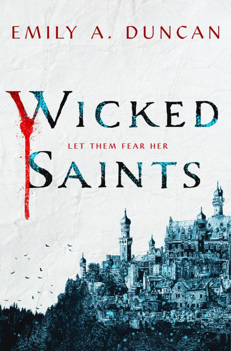 Wicked Saints by Emily A. Duncan Book Cover