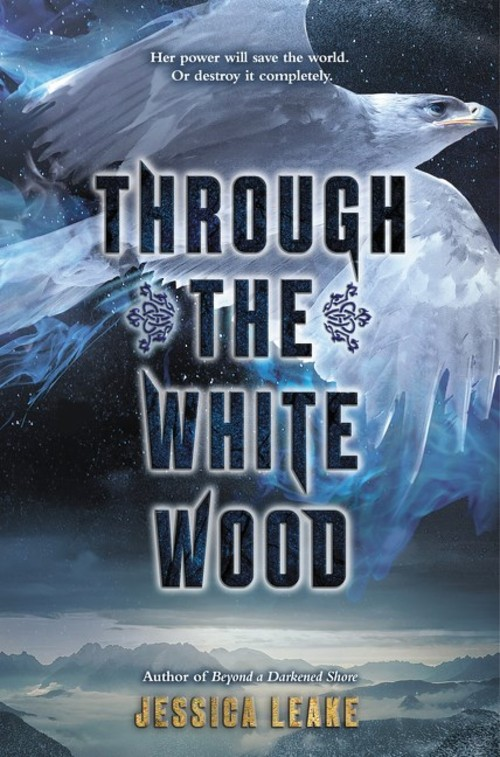 Through the White Wood by Jessica Leake Book Cover