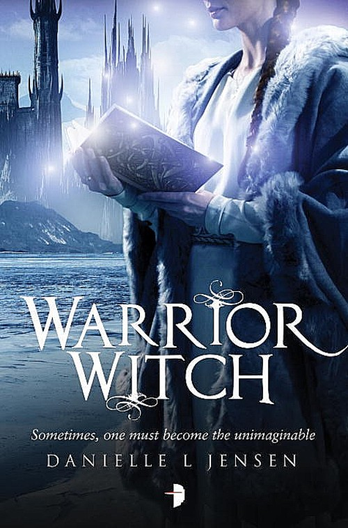 Warrior Witch by Danielle L. Jensen Book Cover
