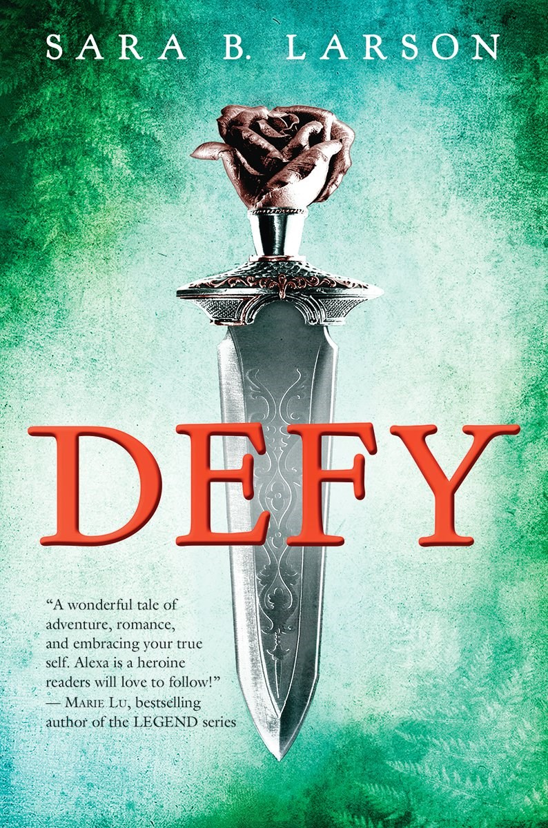 Defy by Sara B. Larson Book Cover