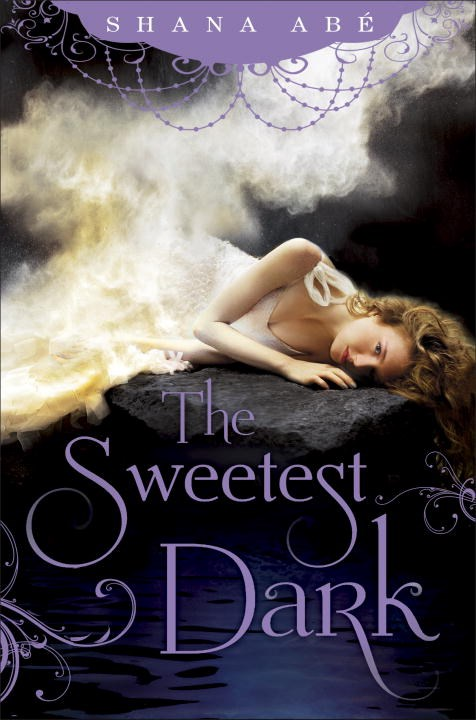 The Sweetest Dark by Shana Abé Book Cover.jpg
