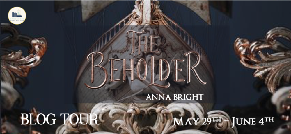 The Beholder by Anna Bright Blog Tour Banner.png
