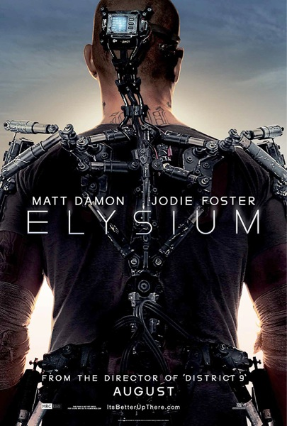 Matt Damon and Jodie Foster star in  Elysium  from the director of  District 9