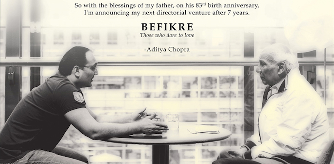 Chopra has insinuated that  Befikre  is a risk by his standards