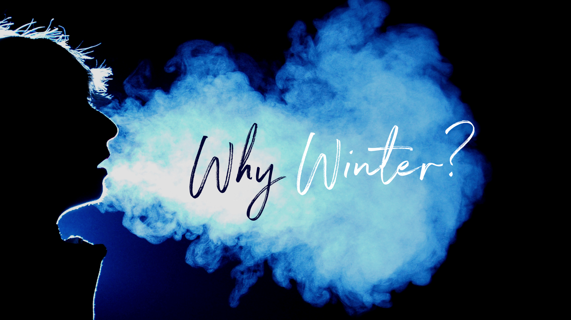 Why Winter?.png