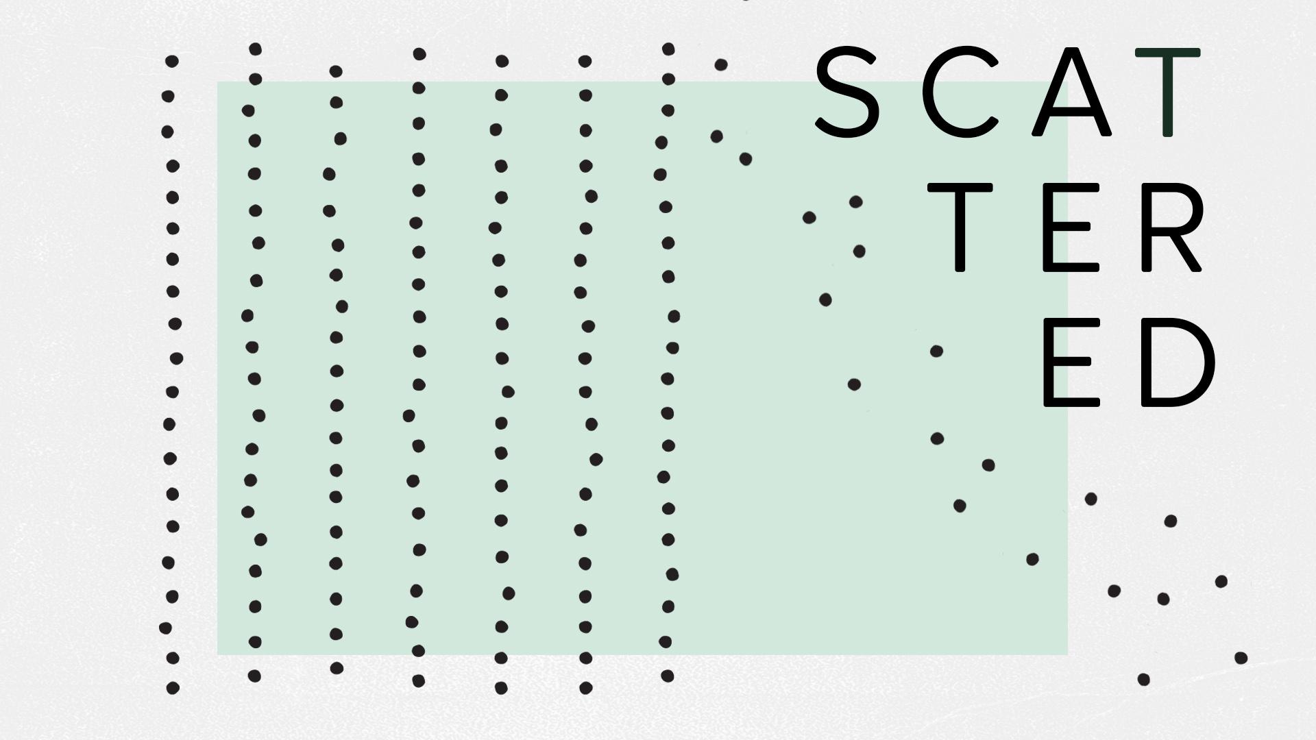 Scattered (Title Slide).jpg