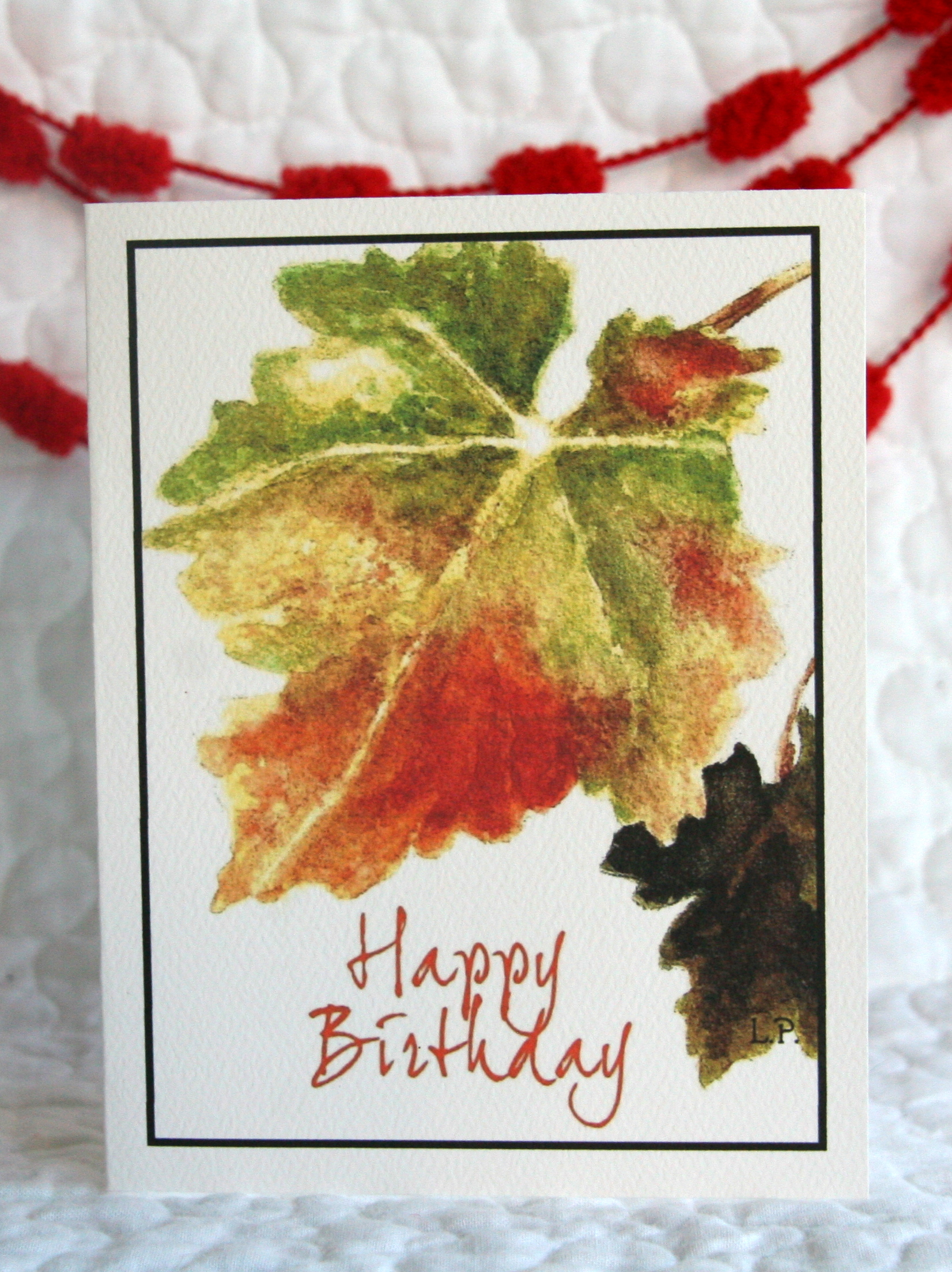 """LEAVES - HAPPY BIRTHDAY    INSIDE: """"I thank my God in all my remembrance of you…"""" Philippians 1:3"""