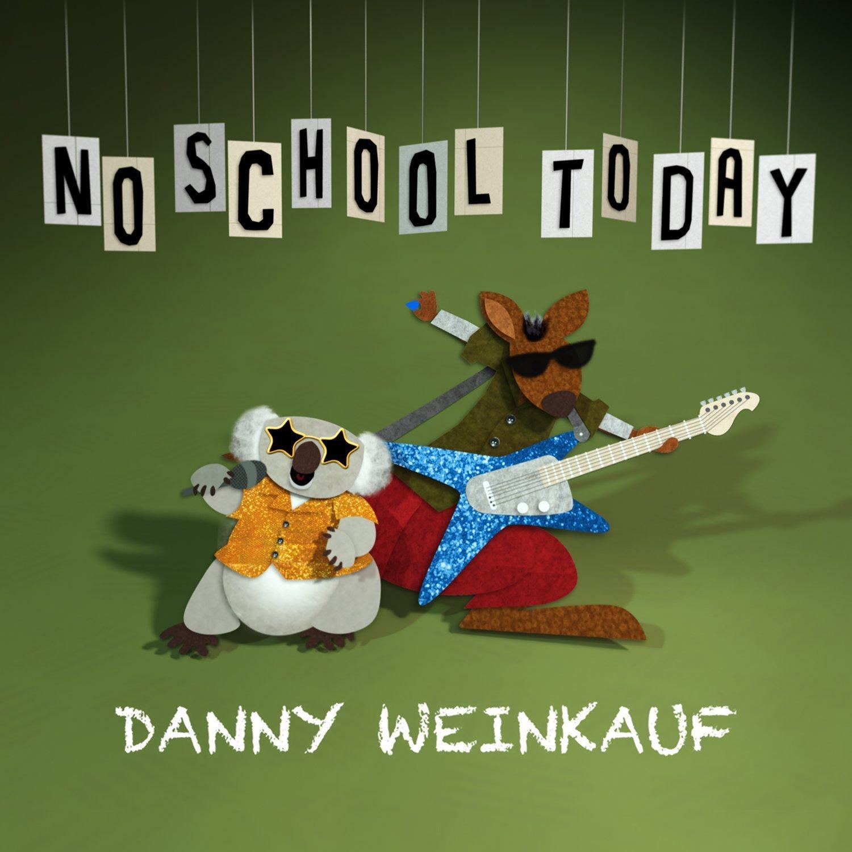 DannyWeinkaufNoSchoolToday.jpg
