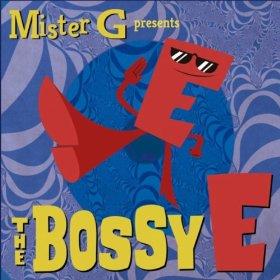 MisterGBossyE.jpg
