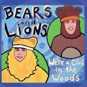 BearsAndLionsWereAClubInTheWoods.jpg