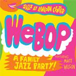 WeBop A Family Jazz Party