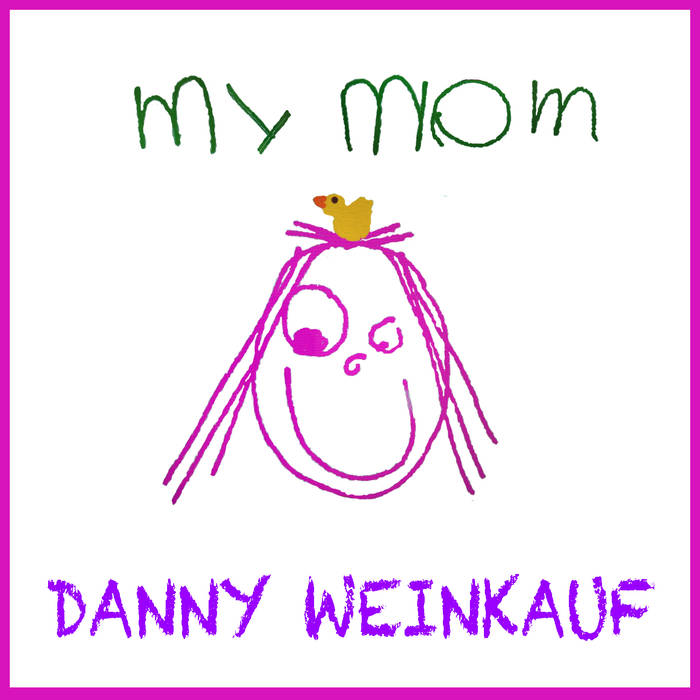 My Mom - single cover
