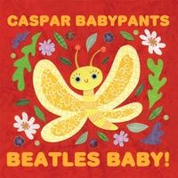 Caspar Babypants Beatles Baby album cover