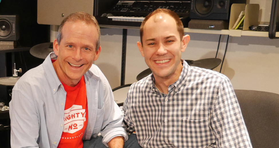 Jim Cosgrove and Tom Brantman from Mighty Mo Productions